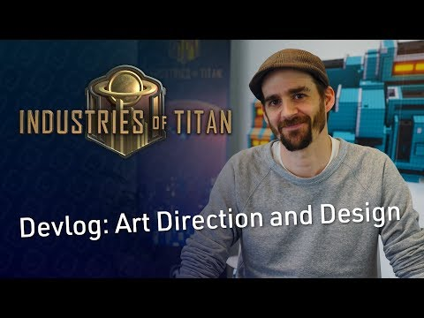 Brace Yourself Games - Industries of Titan Devlog 2: Art Direction and Design with Antoine Lendrevie