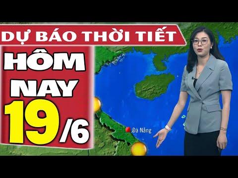 Dự báo thời tiết hôm nay mới nhất ngày 19/6/2021 | Dự báo thời tiết 3 ngày tới