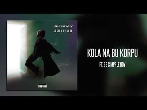 jdacrazy - Kola na Bu Korpu ft SB Simpple Boy (Official Audio) [Prod. Fleep Beatz]