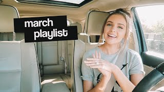DRIVE WITH ME!  MY MARCH PLAYLIST