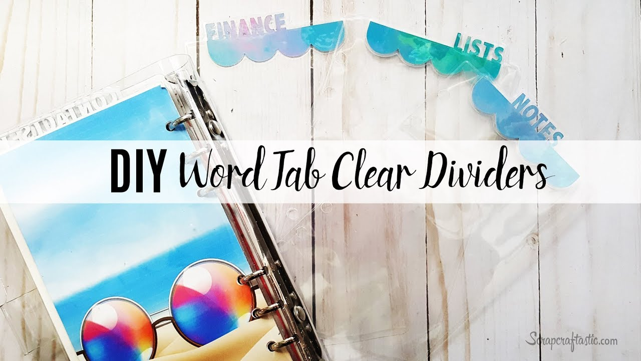 DIY Scalloped Edge Word Tab Clear Dividers from Laminate for your Planner  or Ring Binder