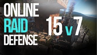INSANE 15+ vs. 7 ONLINE RAID DEFENSE! bH. vs øא | RUST