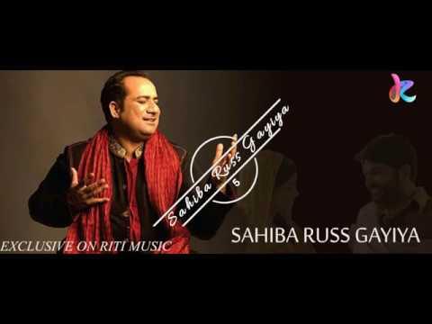SAHIBA RUSS GAYIYA  – Firangi | Rahat Fateh Ali Khan, Kapil Sharma | RIti Music