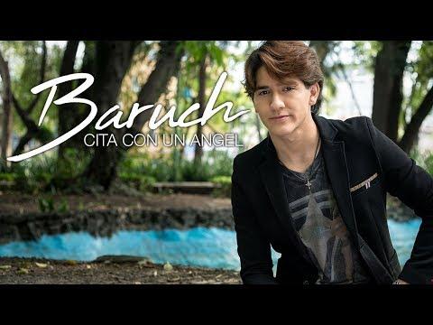 Baruch - Cita Con Un Angel (Video Oficial)
