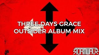 Three Days Grace - Outsider LP [Full Album Mix]