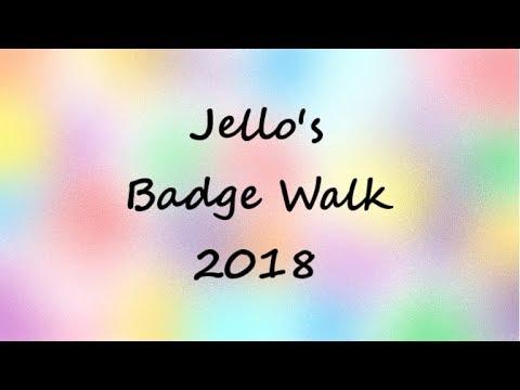 Jellos Badge Walk 2018 110 Badges - tawks badge walk roblox