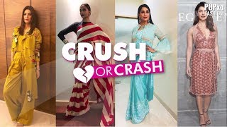 Crush Or Crash Celebrity Style Part 10 - POPxo Fashion
