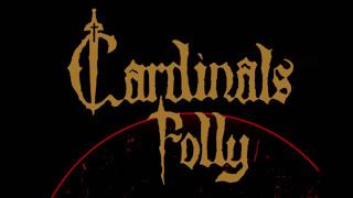 Cardinals Folly - Worship Her Fire (Single  2017)