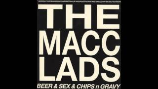 The Macc Lads - Fat Bastard (Lyrics In Description)