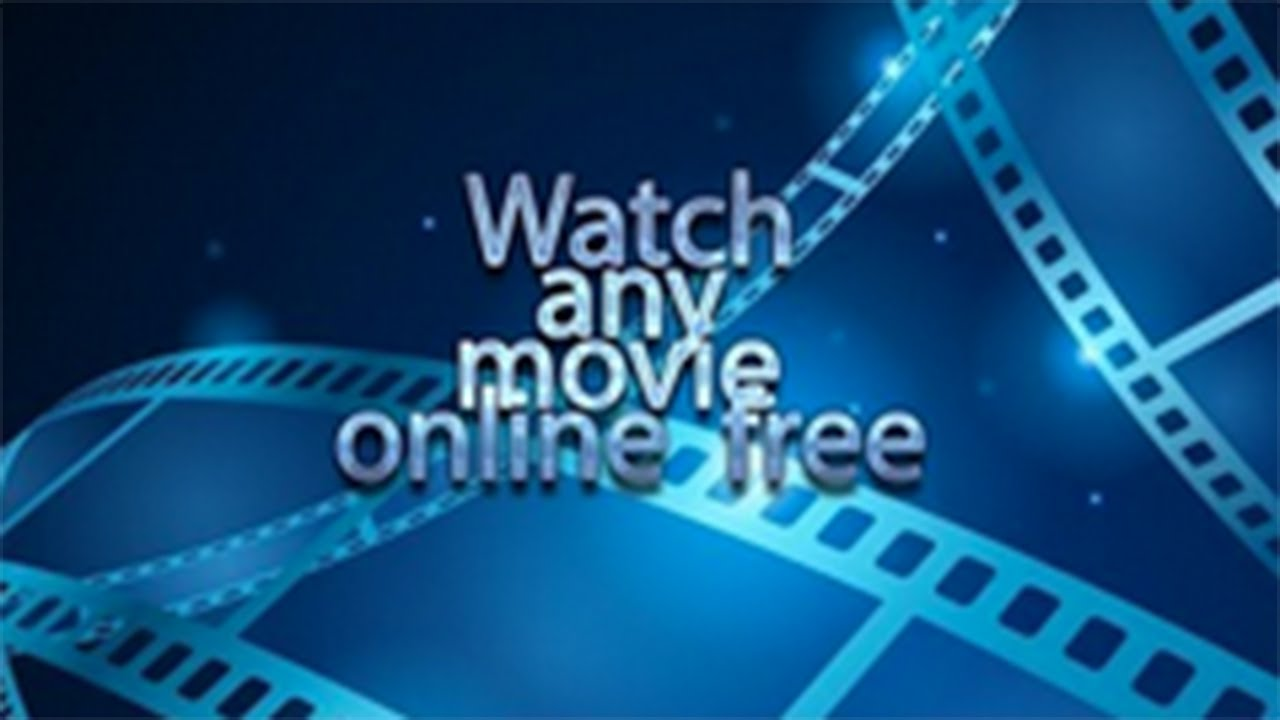 Watch Movies Online Free Without Downloading Streaming Free Films Online Quickly Easily Youtube