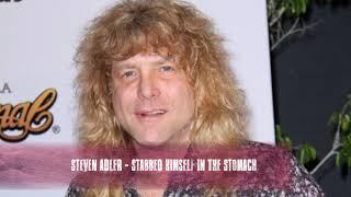 Guns n' roses Steven Adler - Stabbed Himself In The Stomach