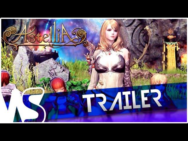 ASTELLIA - Trailer [EU]
