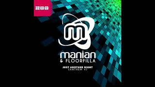 Manian & Floorfilla - Just Another Night (Anthem 4) (Brooklyn Bounce Remix)