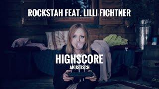 Rockstah feat. Lilli Fichtner - HIGHSCORE (akustisch)