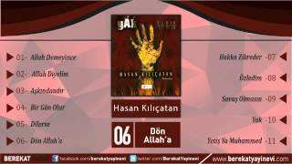 Hasan Kılıçatan - Dön Allah'a