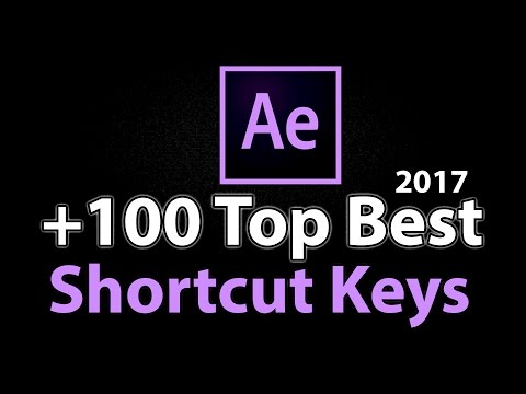 +100 the best Shortcut Keys | 10X Faster Work | Adobe After Effects 2017