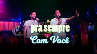Felipe Lucas & Capinha - Pra Sempre Com Você (cover ao vivo)