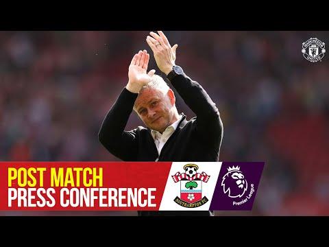 Post-match press conference    Southampton 1-1 Manchester United    Ole Gunnar Solskjaer