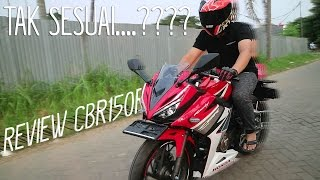 TAK SESUAI....???? REVIEW HONDA CBR150R RACING RED