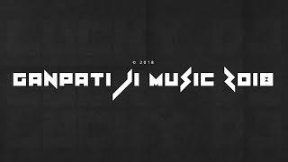 ॐ गणेश महोत्सव Special DJ,, Benjo Ganpati Mashup 2018 | Bambaiya Style Mix | LUCKY DJ