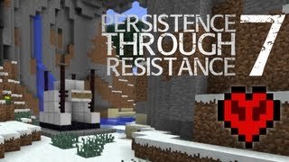 Minecraft: Persistence Through Resistance EP07 - A better land...