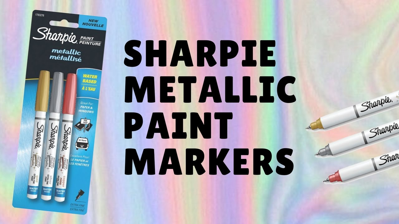 Sharpie Metallic Paint Markers Review Gold Silver Rose Youtube