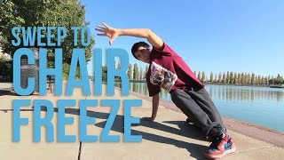How to Breakdance | Sweep to Chair | Kurt the Hurt (2nd Nature)