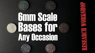 6mm Scale Bases for Any Occasion - Research Workshop
