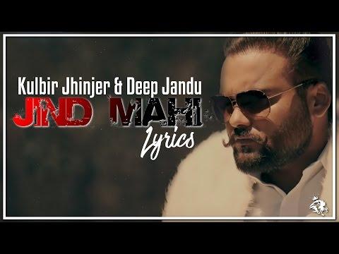 Jind Mahi | Lyrics | Kulbir Jhinjer | Deep...