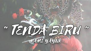 Cover TENDA BIRU Voc Mami Yayuk PANDOWO PUTRO NGETREP 2019