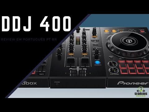 DDJ 400 Pioneer Dj - Review em Português