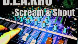 D.L.A.KRU-Scream & Shout