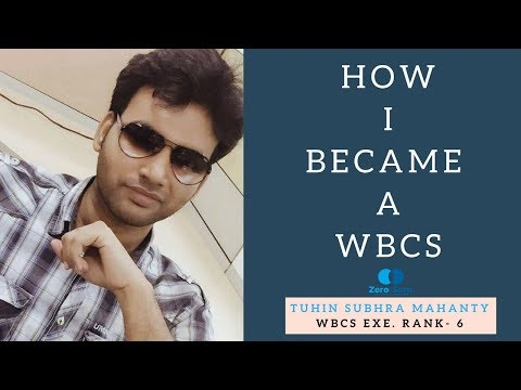 Featuring Mr. Tuhin Subhra Mahanti, WBCS TOPPER, Rank- 6, 2016