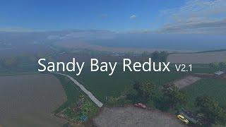"[""FS UK"", ""Fs 15"", ""Farming simulator 15"", ""farming simulator 15 mod"", ""farming"", ""farming sim mod"", ""Sandy Bay"", ""Sandy Bay Redux"", ""Redux"", ""Sandy Bay SF 15"", ""Sandy Bay Redux v2.1"", ""V2.1 redux"", ""FS 15 map edited""]"