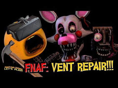 FNAF VR #4: Mangle Vent Repair!!! (Annoying Orange Plays) |