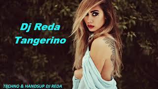 TECHNO & HANDSUP MUSIC - 2019 -TECHNO & HANDSUP DJ REDA TANGERINO #TRACKLIST