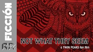 Not What They Seem, a Twin Peaks fan film | Short Film