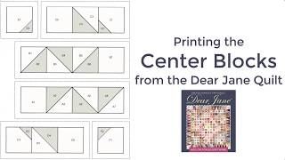 Printing the Dear Jane Center Blocks in EQ (Video)