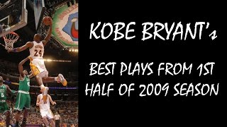 Kobe Bryant best plays from 1st half of 2009 season (HQ)