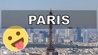 Literally Just 11 Facts On Paris