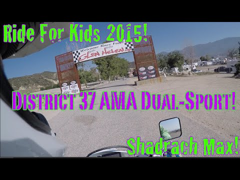 Ride for Kids! District 37 AMA Dual-Sport Ride 2015! Supermoto Shadrach Max!