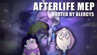 AFTERLIFE - A STEVEN UNIVERSE MEP