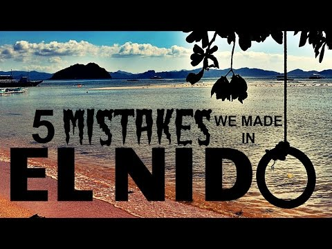 5 MISTAKES WE MADE IN EL NIDO, THE PHILIPPINES 🇵🇭 Daily Vlog 39, Palawan