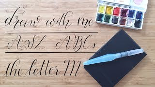 Draw With Me | ASL ABCs | The Letter M