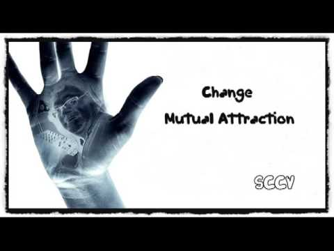Change - Mutual Attraction SCCV