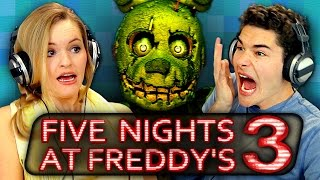 FIVE NIGHTS AT FREDDY'S 3 (Teens React: Gaming)