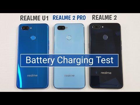 Realme U1 | Realme 2 Pro | Realme 2 BATTERY CHARGING TEST