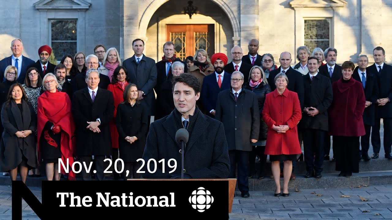 WATCH LIVE: The National for Wednesday, Nov. 20 — Trudeau's cabinet revealed; impeachment testimony