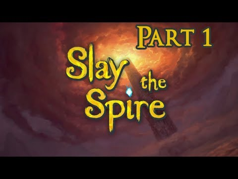 Slay the Spire (part1)