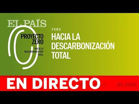 DIRECTO | PROYECTO ZERO: Hacia la descarbonización total